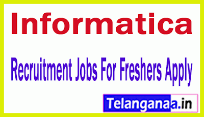 Informatica Recruitment Jobs For  Freshers Apply