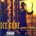 Ice Cube - War & Peace, Vol 1. (The War Disc)  Cover