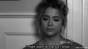 Quotes About Teenage Life: i might seem strong but i break