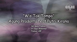 Lirik Lagu Wis Tak Tompo - Agung Pradanta Feat Putri Kirana