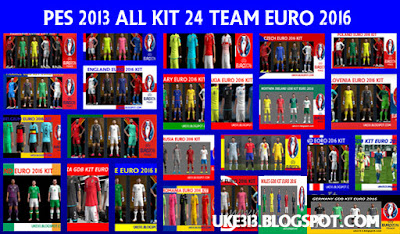 PES 2013 ALL KIT 24 TEAM EURO 2016