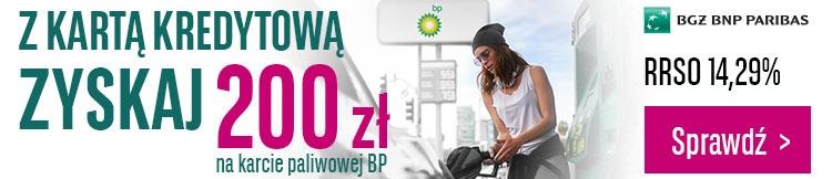 200 zł na BP z kartą kredytową BGŻ BNP Paribas