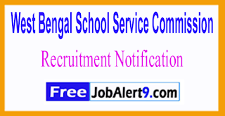 WBSSC West Bengal School Service Commission Recruitment Notification 2017 Last Date 27-06-2017