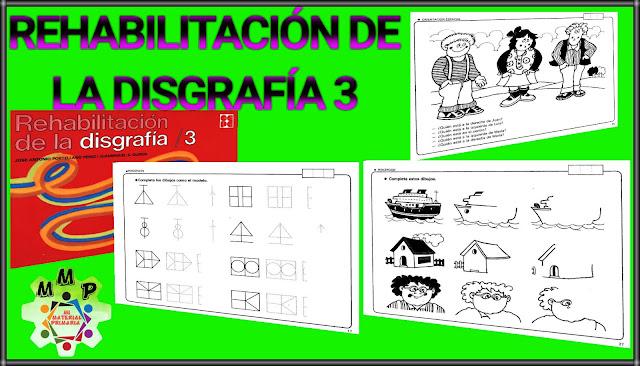 REHABILITACIÓN DE LA DISGRAFÍA 3