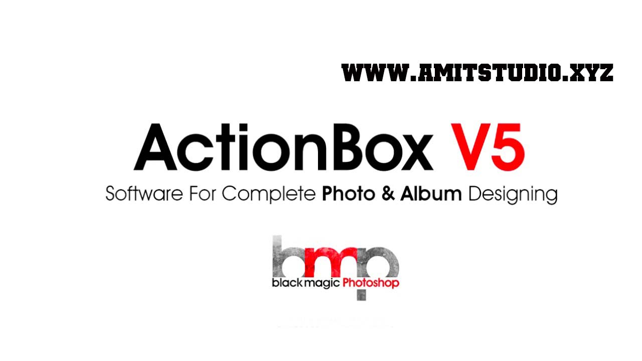 Action Box V5 2 Photoshop Download - Amit Video Mixing