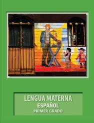 Lengua Materna EspañolMaterial de Apoyo Primer grado2018-2019