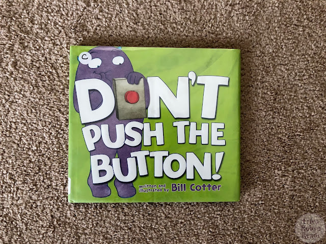 Children's Book Review of Don't Push The Button by Bill Cotter