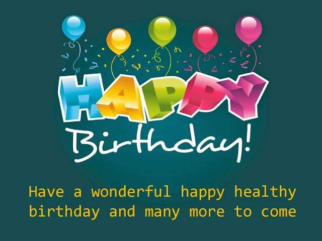 wonderful happy healthy birthday