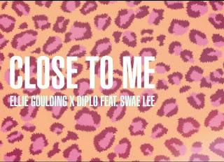 Lirik Lagu Close To Me -  Ellie Goulding, Diplo, Swae Lee