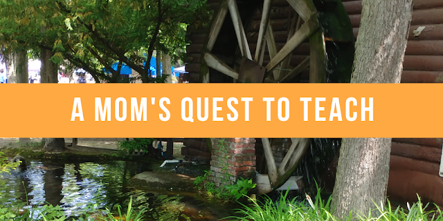 Photo of waterwheel and text of A Mom's Quest to Teach