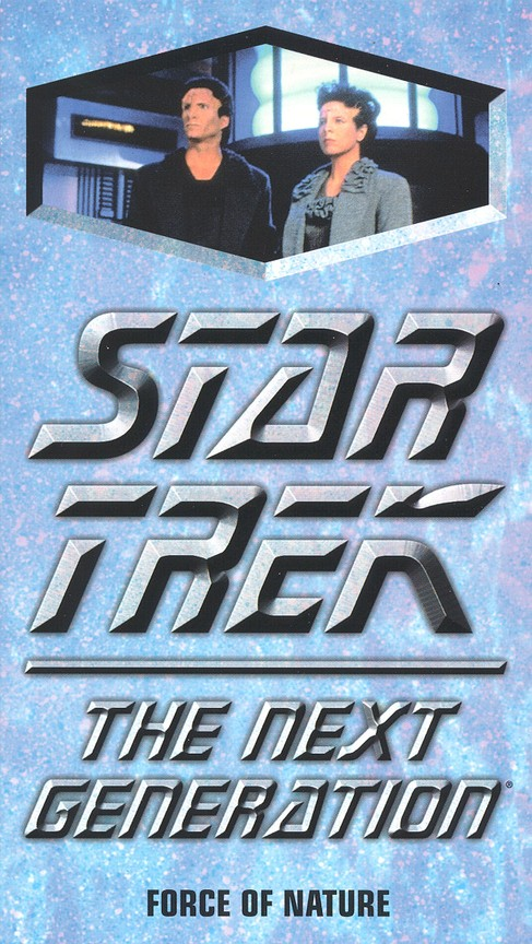 Star Trek: The Next Generation - Season 7 Episode 09: Force of Nature