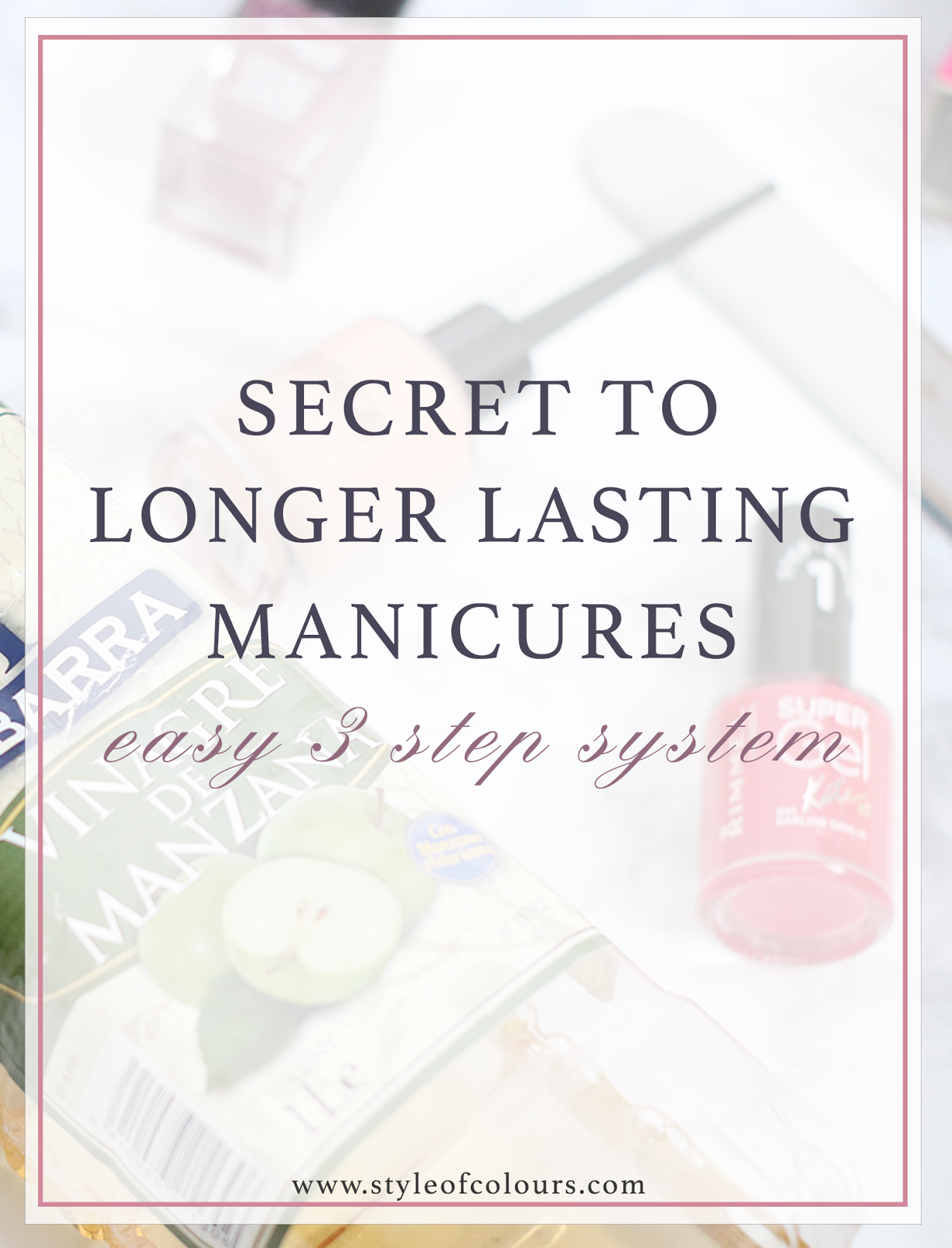 How to make your manicures last longer