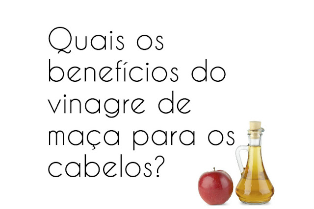 Benefícios do vinagre de maça para os cabelos - Blog Moreninha Basica