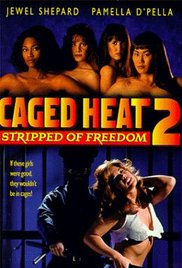 Caged Heat II: Stripped of Freedom 1994 Watch Online
