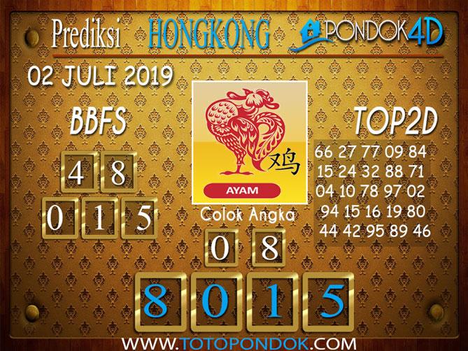 Prediksi Togel HONGKONG PONDOK4D 02 JULI  2019