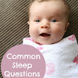 Common Sleep Questions         ~         My Baby Sleep Guide | Your sleep problems, solved!
