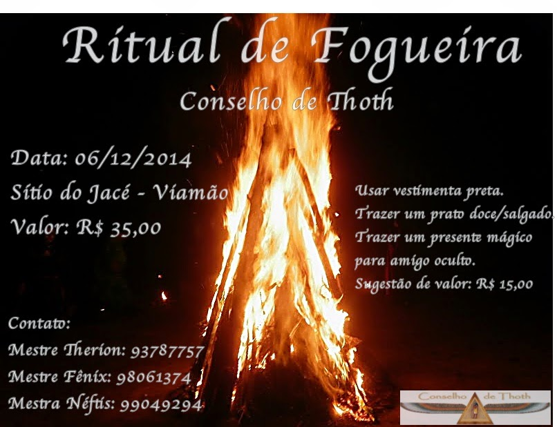 Conselho de Thoth: Ritual de Fogueira - 06/12/2014