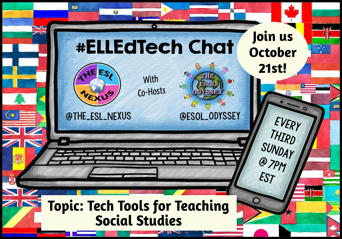 You are invited to join the next #ELLEdTech Twitter chat on October 21st to discuss using Tech Tools to Teach Social Studies! | The ESL Nexus