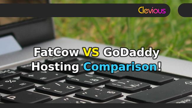 FatCow VS GoDaddy Hosting Comparison - Clevious