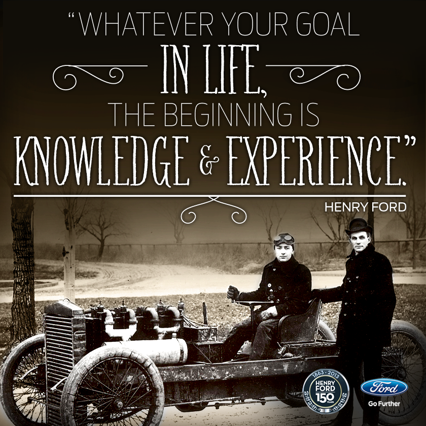 We Love Ford's, Past, Present And Future.: Henry Ford Quotes