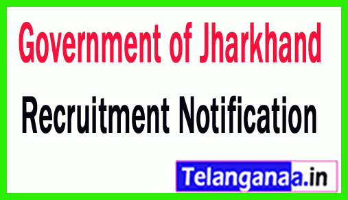 Government of Jharkhand Recruitment Notification