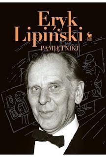 Eryk Lipiński. Pamiętniki - Eryk Lipiński