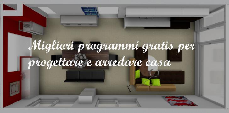 Migliori programmi gratis per progettare e arredare casa for Programmi 3d architettura