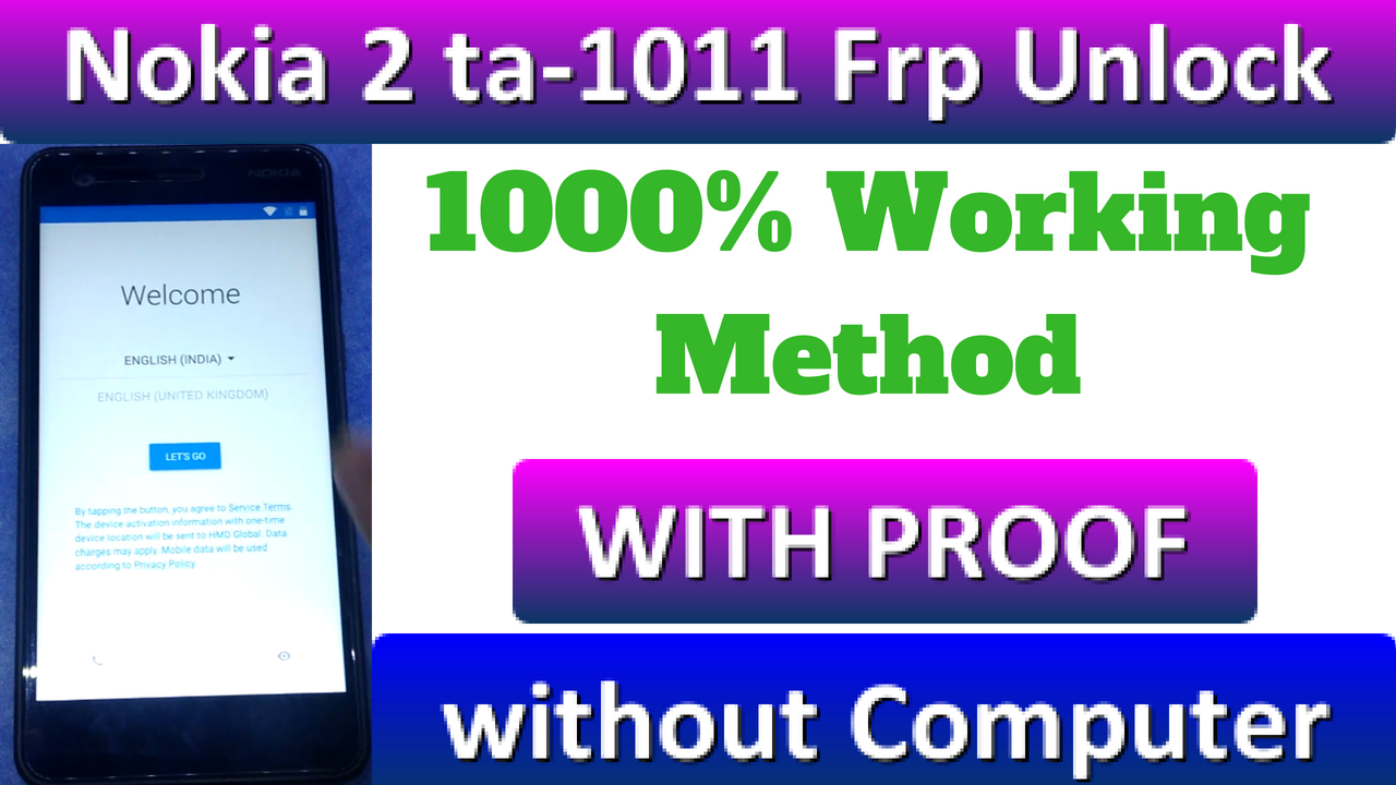 NOKIA 2 Frp 100% Remove TA 1011 Without Computer 100% Working Method