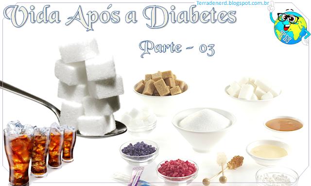 Vida após Diabetes, Saúde, Diabetes, Dietas, Terra de Nerd