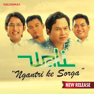 Download Lagu Wali - Ngantri Ke Sorga Mp3