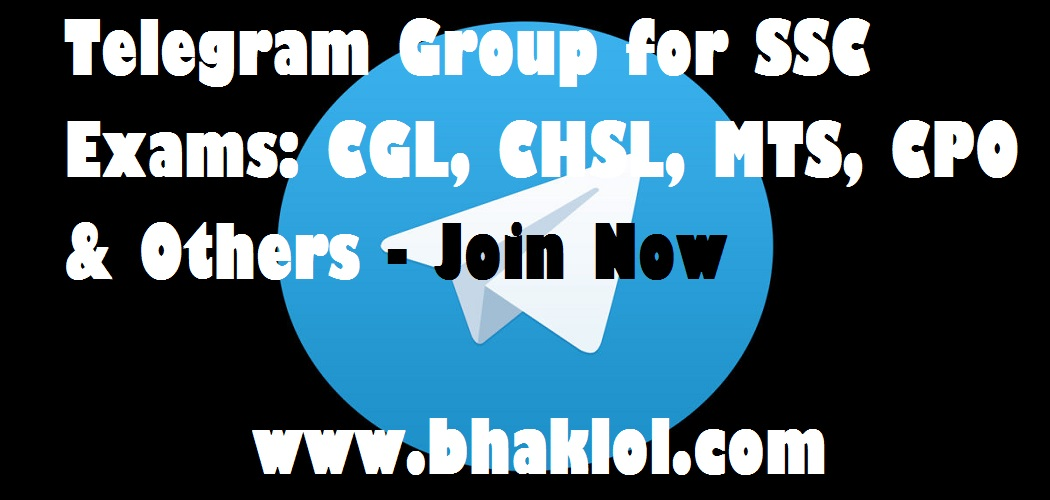 Telegram Grouping For Ssc Exams: Cgl, Chsl, Mts, Cpo