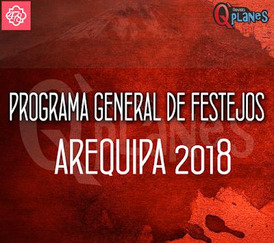 Programa General de festejos Arequipa 2018