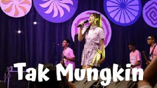Lirik Lagu Tak Mungkin - Nella Kharisma