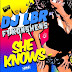 Dj LBR Ft. Konshens - She Knows