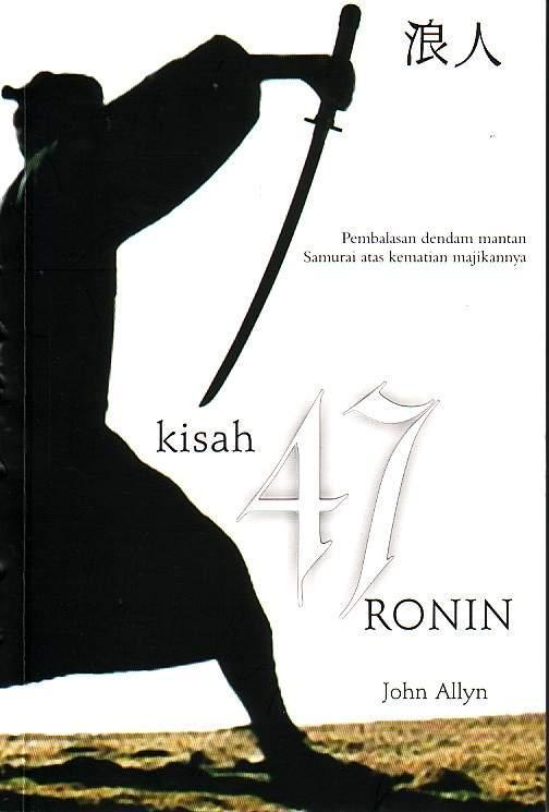 Kisah 47 Ronin - John Allyn