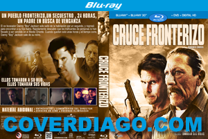 BorderCross - Cruce Fronterizo - BLURAY