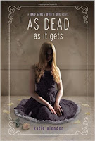 As Dead As It Gets Book Review Recommendation - Katie Alender - Sci Fi Thriller Book Recommendations for Young Adults