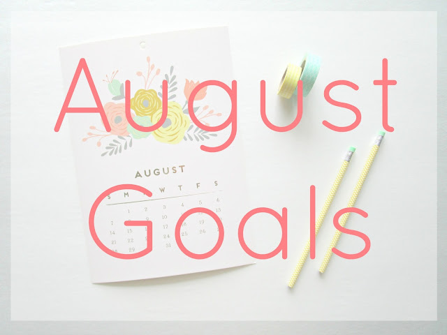 Monthly Intentions Collab | August Goals