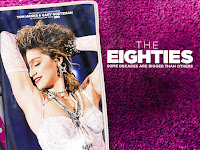 """The Eighties"""