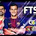تحميل لعبة FTS 18 EVOLUTION مهكرة مود بيس 2018 بحجم صغير جدا باخر انتقالات كتينيو في برشلونة