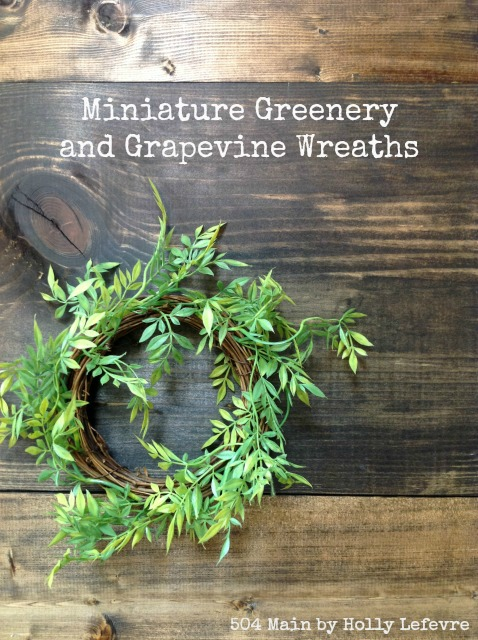 How to Make a Miniature Greenery and Grapevine Wreath