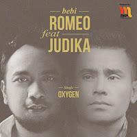Lirik Lagu Bebi Romeo - Oxygen (feat Judika)