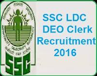 SSC CHSL Recruitment Notification for 10+2 Postal Assistant, LDC And DEO Post