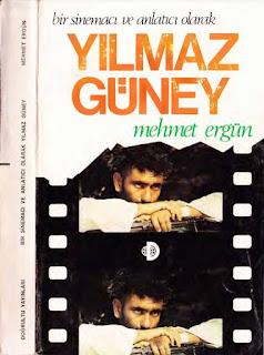 Mehmet Ergün - Bir Sinemacı ve Anlatıcı Olarak Yılmaz Güney
