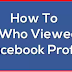 How to Check who Views Your Facebook