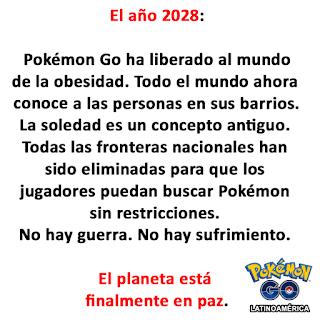 pokemon go a cambiado al mundo no hay guerra no hay sufrimiento