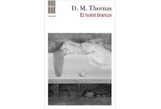 Reseña El hotel blanco D M Thomas