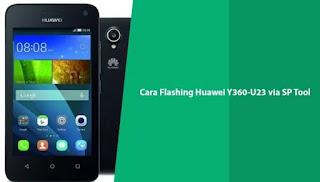 Cara Flash Huawei Y360-U23 Bootloop Berhasil