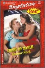 Torre De Marfil – Joanne Rock