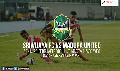 Live Streaming Sriwijaya FC vs Madura United